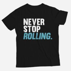 Progress Jiu Jitsu T shirt Never Stop Rolling 1